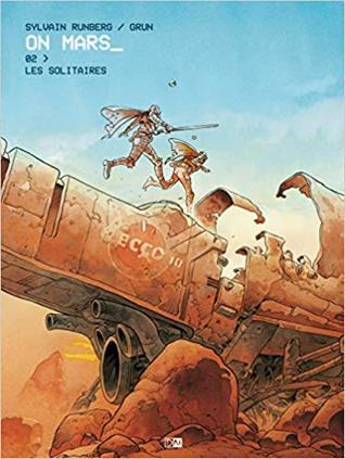 Les Solitaires (On Mars_, #2)