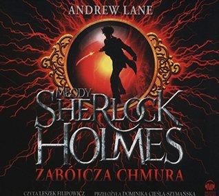 Mlody Sherlock Holmes Zabojcza chmura