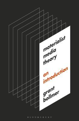 Materialist Media Theory: An Introduction