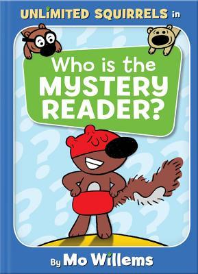 Who is the Mystery Reader? (Unlimited Squirrels, #2)
