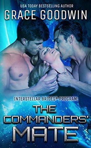 The Commanders' Mate (Interstellar Brides Program, #15)