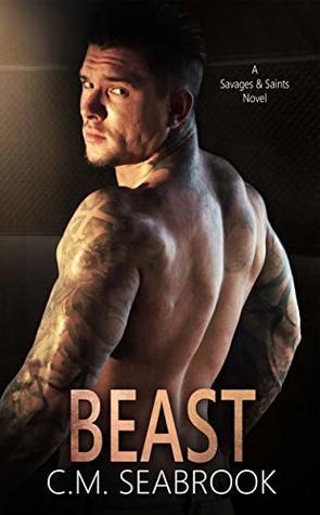 Beast (Savages and Saints, #4)