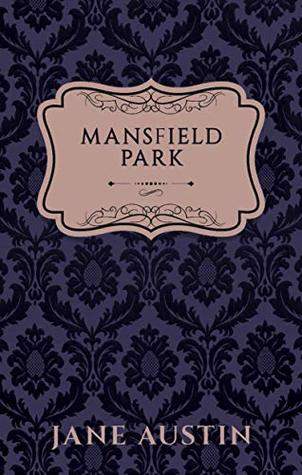 Mansfield Park (Annotated) (Vintage Ink Collection)