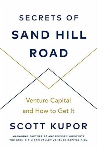 Secrets of Sand Hill Road: Venture Capital—and How to Get It