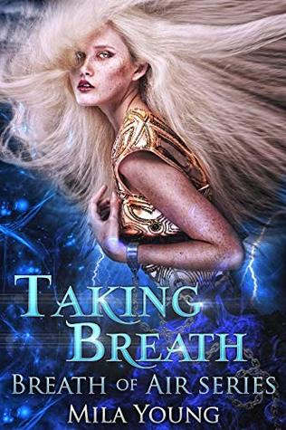 Taking Breath by Mila Young