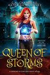 Queen of Storms (Institute of the Storm Fae #1)