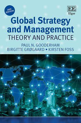 Global Strategy and Management: Theory and Practice