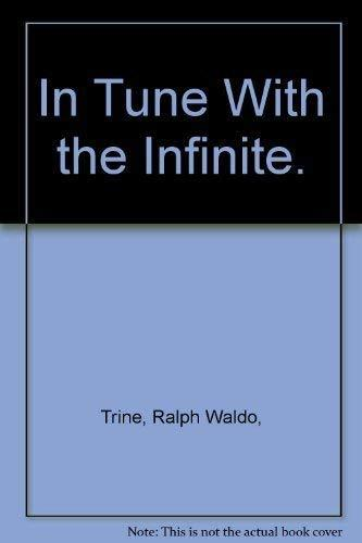 In Tune With the Infinite.