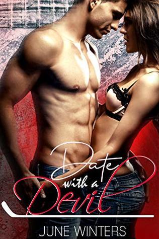 Date with a Devil: A Hockey Romance (Dallas Devils, #1)