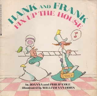 Hank and Frank Fix-Up the House