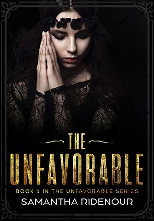 The Unfavorable by Samantha Ridenour
