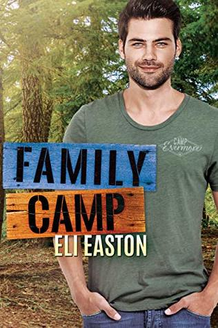Family Camp by Eli Easton