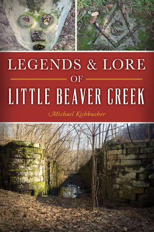 Legends Lore of Little Beaver Creek