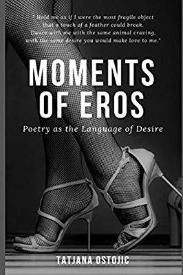 Moments of Eros: Poetry as the Language of Desire