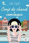 Coup de chaud à Copenhague by Julie Caplin