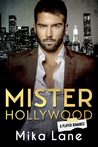 Mister Hollywood: A Player Romance
