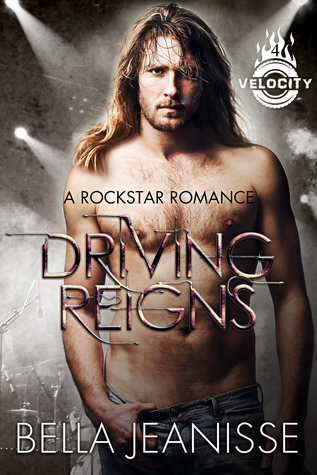 Driving-Reigns-Velocity-Book-4-Bella-Jeanisse