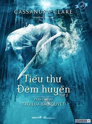 Lady Midnight (Vietnamese) Tiểu Thư Đêm Huyền Tập 2