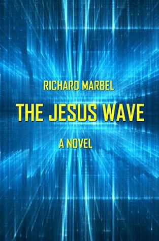 The Jesus Wave