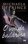 O voo da bailarina: De órfã de guerra ao estrelato