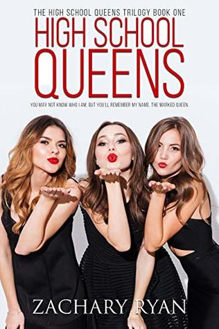High School Queens (The High School Queens Trilogy Book 1)