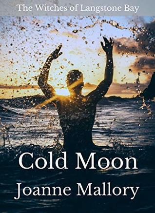 Cold Moon (The Witches of Langstone Bay, #3)
