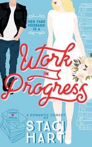Work in Progress by Staci Hart