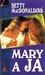 Mary a ja (Betty MacDonald Memoirs, #3)