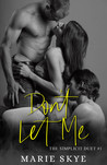 Don't Let Me (The Simplicit Duet #1)