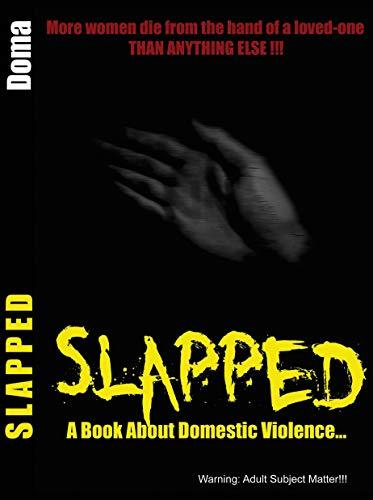 Slapped: A book about domestic violence