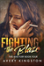 Fighting the Blaze by Avery Kingston