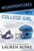 Misadventures of a College Girl by Lauren Rowe