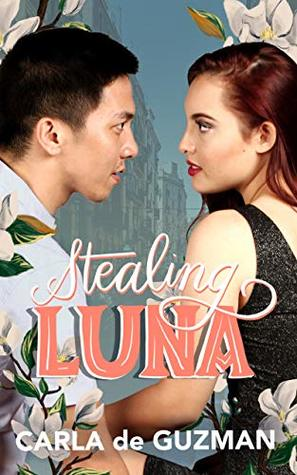 Stealing Luna (Cincamarre Book 2)