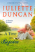 A Time to Rejoice by Juliette Duncan
