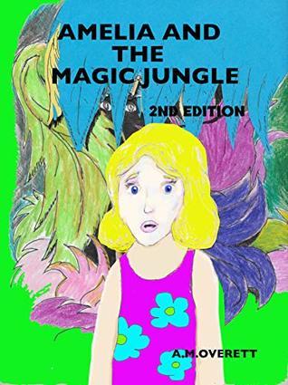 Amelia and the Magic Jungle