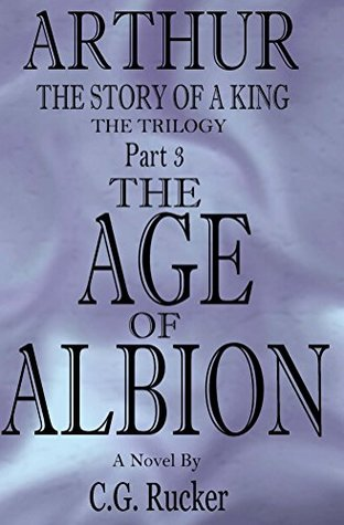 The Age of Albion (Arthur - The Story of a King #3)