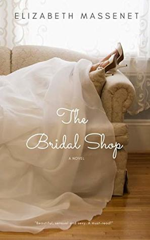 The Bridal Shop: a novel