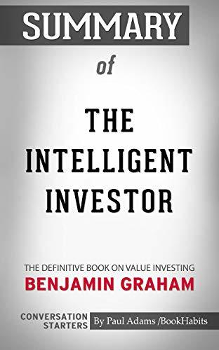 Summary of The Intelligent Investor: The Definitive Book on Value Investing