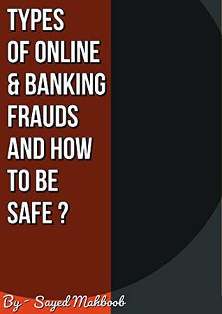Types Of Online & Banking Frauds And How To Be Safe ?: Online Banking Scams and tips to be safe