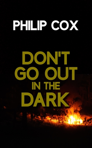 Don't Go Out in the Dark (Jack Richardson #1)