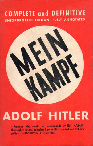 Mein Kampf: Complete and Definitive Unexpurgated Edition, Fully Annotated