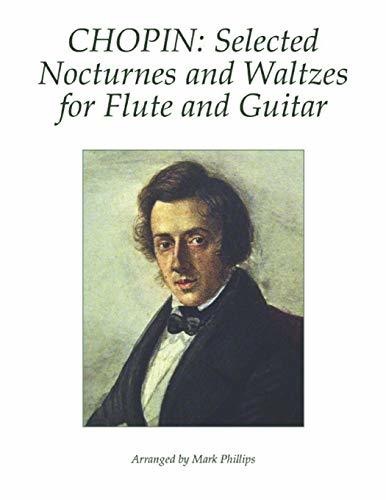 Chopin: Selected Nocturnes and Waltzes for Flute and Guitar