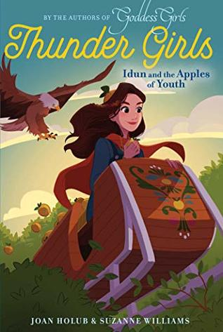 Idun and the Apples of Youth (Thunder Girls #3)