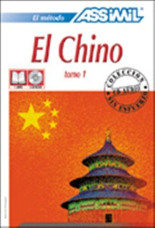 Assimil Language Courses : El Chino - Part 1 - Chinese for Spanish Speakers - Book and 4 Audio Compact Discs