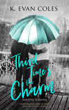 Third Time's the Charm (Boston Seasons, #1)