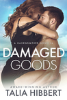 Book cover for Damaged Goods (Ravenswood, #1.5)