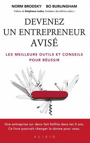 Devenez un entrepreneur avisé ; les meilleurs outils et conseils pour réussir