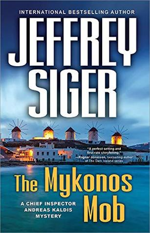 The Mykonos Mob (Andreas Kaldis, #10)