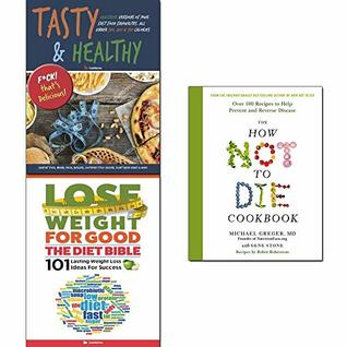How Not To Die Cookbook [Hardcover], Diet Bible, Tasty & Healthy 3 Books Collection Set