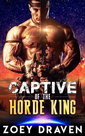 Captive Of The Horde King (Horde Kings Of Dakkar, #1)